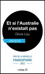 Et si l'australie n'existait pas - Olivia Lau